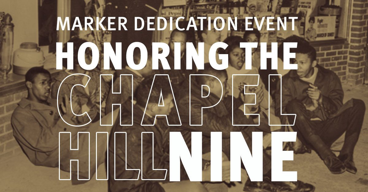 Marker Dedication Event Honoring the Chapel Hill Nine